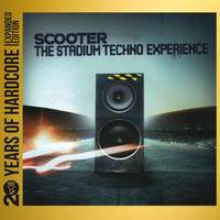 Scooter - The Stadium Techno Experience (20 Years of Hardcore Expanded Editon)