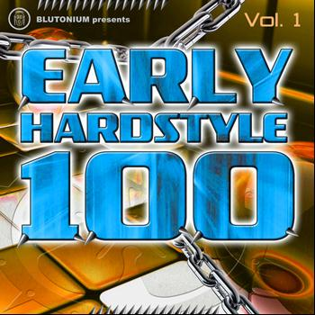 Various Artists - Early Hardstyle 100, Vol. 1