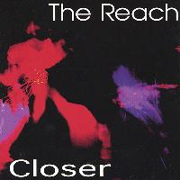 The Reach - Closer