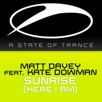 Matt Davey feat. Kate Dowman - Sunrise (Here I Am)