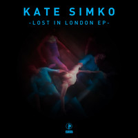 Kate Simko - Lost in London EP
