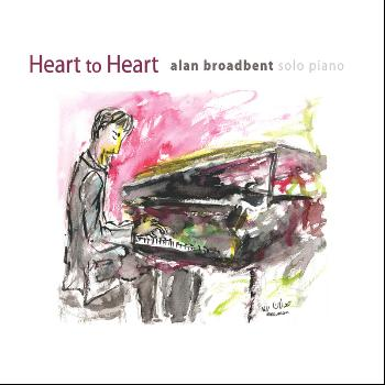 Alan Broadbent - Heart to Heart: Solo Piano