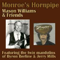 Mason Williams - Monroe's Hornpipe (feat. Byron Berline, Jerry Mills, John Hickman, Rick Cunha, Don Whaley & Hal Blaine)