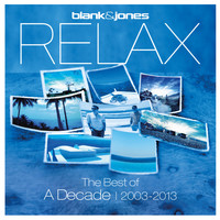 Blank & Jones - Relax - The Best of a Decade 2003-2013