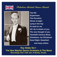 Al Bowlly - Fabulous British Dance Bands: Ray Noble, Vol.1 (Recordings 1931-1935) Featuring Al Bowlly