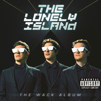 The Lonely Island - The Wack Album (Explicit Version)