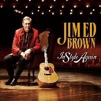 Jim Ed Brown - In Style Again