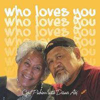 Cyril Pahinui - Who Loves You? (feat. Diana Aki)