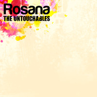 The Untouchables - Rosana