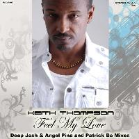 Keith Thompson - Feel My Love, Pt. 1