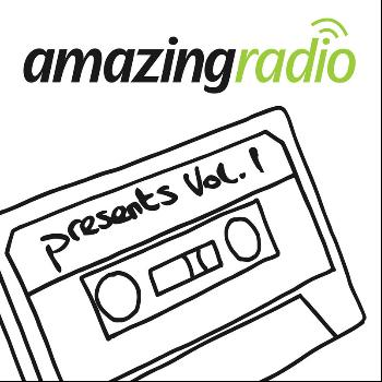 Various Artists - Amazing Radio Presents, Vol. 1