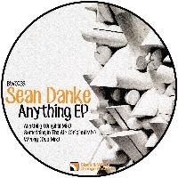 Sean Danke - Anything Ep