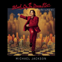 Michael Jackson - BLOOD ON THE DANCE FLOOR/ HIStory In The Mix