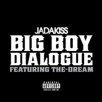 Jadakiss - Big Boy Dialogue (Explicit)
