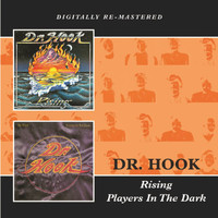 Dr. Hook - Rising + Players In The Dark (2 Albums in 1)
