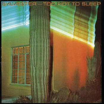Sylvester - Too Hot To Sleep