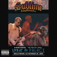 Sublime - 3 Ring Circus - Live At The Palace (Explicit Version)