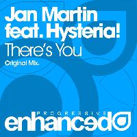 Jan Martin feat. Hysteria! - There's You