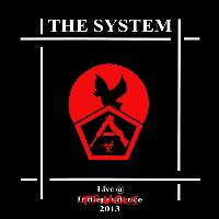 The System - The System (Live At Trucks 2013)