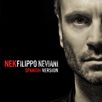Nek - Filippo Neviani (Spanish version)