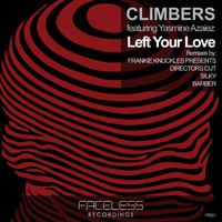 Climbers - Left Your Love feat. Yasmine Azaiez
