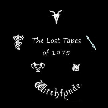 Witchfynde - The Lost Tapes of 1975
