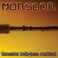 Monsoon - Live @ the Toronto Indo-Jazz Festival