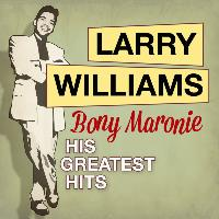 Larry Williams - Bony Maronie: His Greatest Hits