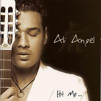 Ali Angel - Hit Me ...