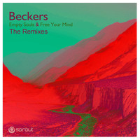Beckers - Empty Souls & Free Your Mind (The Remixes)
