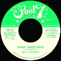 Dolly Gilmore - Sweet Sweet Baby / Dont You Know You're the Yes