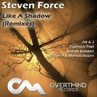 Steven Force - Like a Shadow (Remixes)