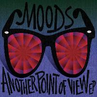 Moods - Another Point of View