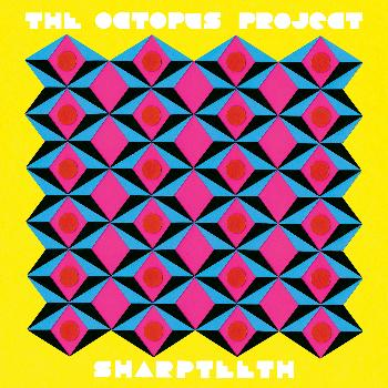 The Octopus Project - Sharpteeth
