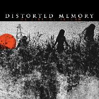 Distorted Memory - The Eternal Return
