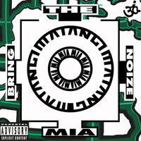 M.I.A. - Bring The Noize (Explicit)
