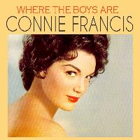 Connie Francis - Where the Boys Are
