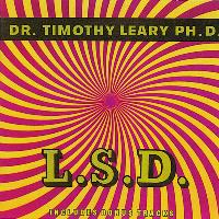 Timothy Leary - L.S.D.