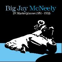Big Jay McNeely - 20 Masterpieces (1951-1952)