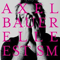 Axel Bauer - Elle est SM (Single Version) - Single