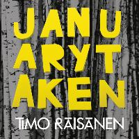 Timo Räisänen - January, Taken