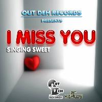 Singing Sweet - I Miss You - Single