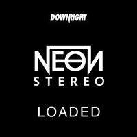 Neon Stereo - Loaded