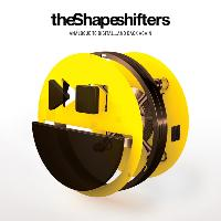 The Shapeshifters - Analogue to Digital…and Back Again