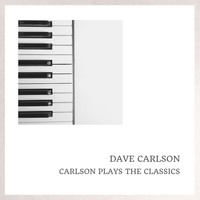 Dave Carlson - Carlson Plays The Classics