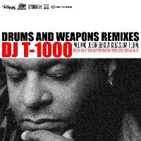 DJ t-1000 - Drums and Weapons Remixes