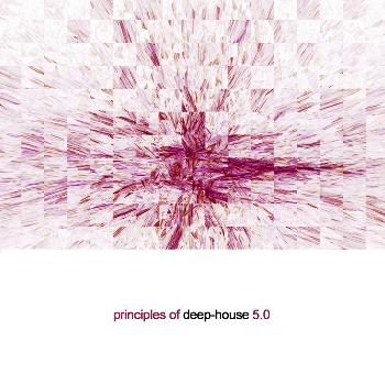 Various Artists - Principles of Deep House 5.0