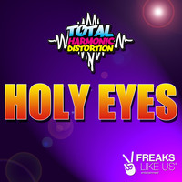 Total Harmonic Distortion - Holy Eyes
