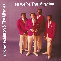Smokey Robinson & The Miracles - Hi We're the Miracles