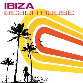Various Artists - Ibiza Beach House (Chill,Lounge&Deep House)